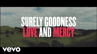 Download Lagu Chris Tomlin - Goodness, Love And Mercy (Lyric Video) Gratis STAFABAND