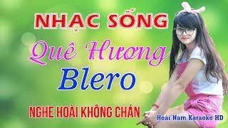 Lk Nhạc Sống Quê Hương Bolero Nghe Hoài Không Chán - Nhạc Sống Quê Hương Trữ Tình Hay Ngất Ngây