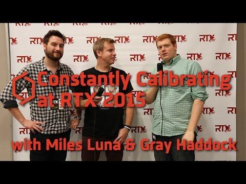 RTX 2015: Interview W/ Miles Luna And Gray Haddock (RvB Talk)