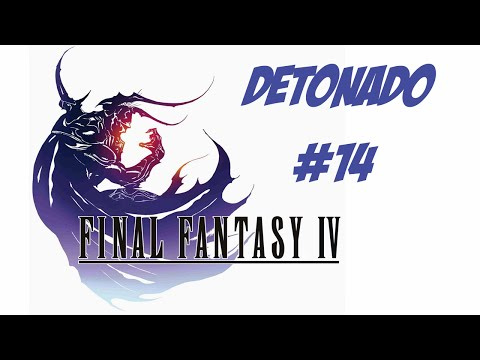 Final Fantasy IV - PC - Detonado #14 Legendado PT-BR