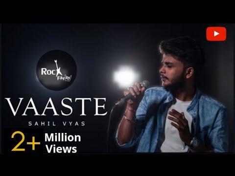 Download Lagu  Vaaste - MALE VERSION | Dhvani Bhanushali Cover| Tanishk Bagchi | Sahil Vyas | Nikhil D | Rockfarm Mp3 Free