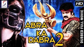Aabra Ka Dabra 2 - South Indian Super Dubbed Action Film - Latest HD Movie 2018