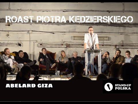 Abelard Giza - Roast Piotra Kędzierskiego (III Urodziny Stand-up Polska)