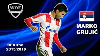 MARKO GRUJIC | Red Star | Goals, Skills, Assists | 2015/2016  (HD)