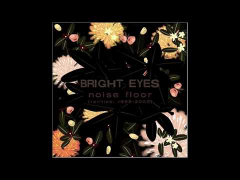 Bright Eyes - Trees Get Wheeled Away