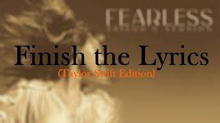Download lagu Finish the Lyrics - Taylor Swift Edition