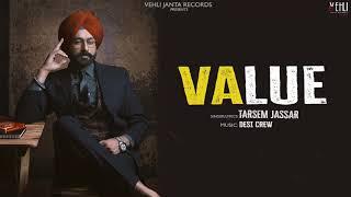 Value Official Song | Tarsem Jassar | Latest Punjabi Songs 2018 | Vehli Janta Records