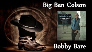 Watch Bobby Bare Big Ben Colson video