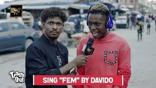 "SING ""FEM"" BY DAVIDO And More Hilarious Questions"