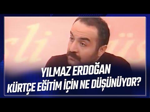 Sedef Kaba� - Y�lmaz Erdo�an, K�rt�e
