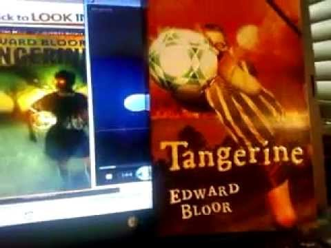 essay on tangerine by edward bloor I would read another book by bloor because of his writing style first he captures the reader in the first couple of chapters by giving the reader little hints about.