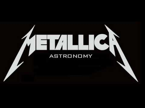 Metallica - Astronomy