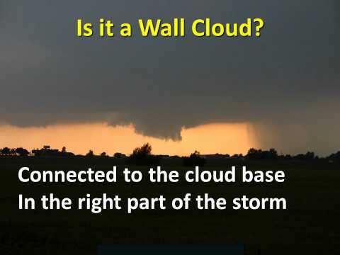 Storm Spotting: Wall Clouds and Tornadoes