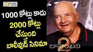 Prem Chopra Funny Comments on Baahubali 2 Movie Collections | SS Rajamouli, Prabhas - Filmyfocus.com