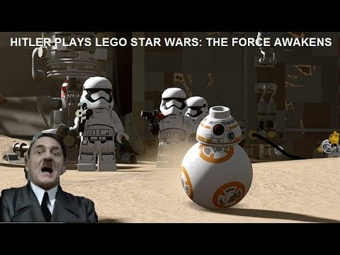 Hitler Plays LEGO STAR WARS The Force Awakens