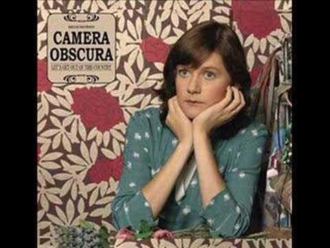Camera Obscura - Come Back Margaret