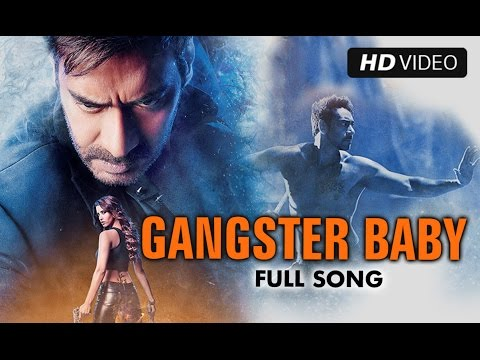 Gangster Baby Official Full Song Video | Action Jackson | Ajay...
