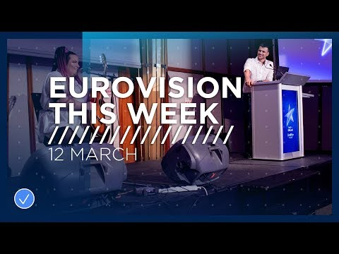 Eurovision This Week: 12 March 2019