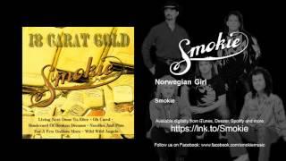 Watch Smokie Norwegian Girl video
