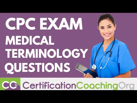 Medical Terminology on CPC Exam