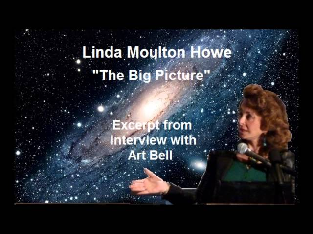 Linda Moulton Howe's Big Picture