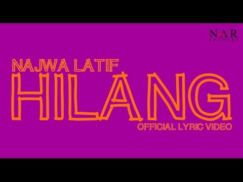 Najwa Latif - Hilang (official Lyric Video) video