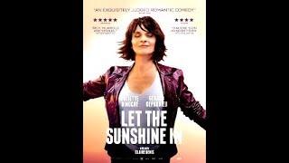 LET THE SUNSHINE IN │ Movie Trailer │ Lionsgate Summit Entertainment │2018 │