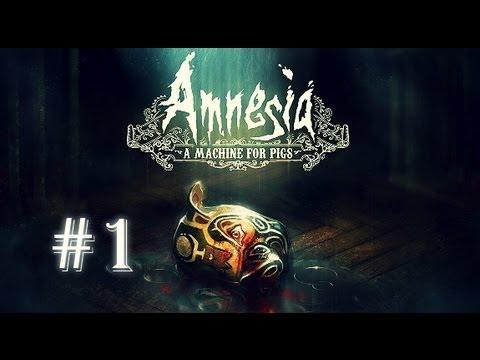 Amnesia: A Machine For Pigs #1 [И только лампа в руках...]