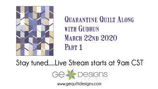 Gudrun Erla of GE Designs hosts a Quarantine Quilt Along - Elvira quilt, Session 1