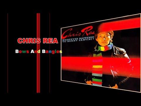 Chris Rea - Bows and bangles
