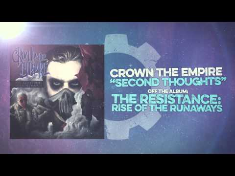 Crown The Empire - Second Thoughts