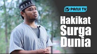 Ceramah Singkat : Hakikat Surga Dunia - Ustadz Hamdi Abu Abdillah