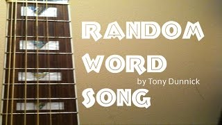 Bubbles Random Word Song by Tony Dunnick
