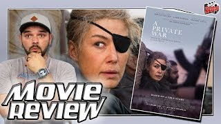 A Private War (2018) Movie Review