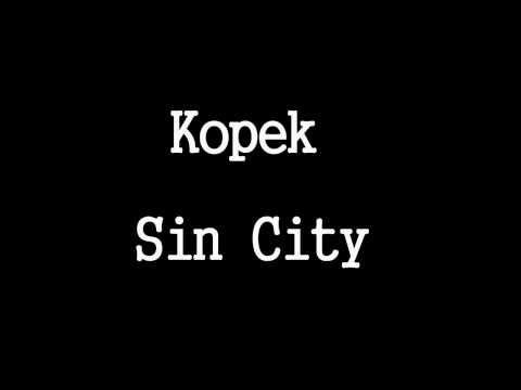 Kopek - Sin City