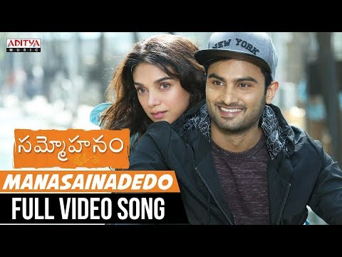 Manasainadedo Full Video Song || Sammohanam Songs || Sudheer Babu, Aditi Rao Hydari