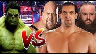 Hulk vs Big Show, Braun Strowman & The Great Khali