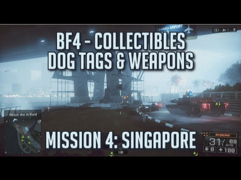 Battlefield 4 - All Collectibles - Mission 4: Singapore - Dog Tags & Weapons