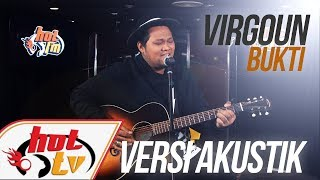 Download Lagu Virgoun - Bukti (LIVE) - JammingHot Gratis STAFABAND