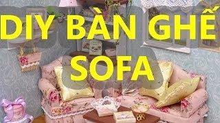 Hướng Dẫn Làm Bàn Ghế Sofa Cho Phòng Khách Nhà Búp Bê DIY - DIY SOFA FOR LIVING ROOM