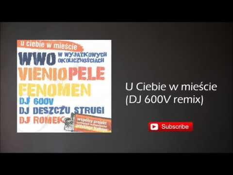 5. WWO, Vienio, Pele - U Ciebie W Mieście (DJ 600V Remix)