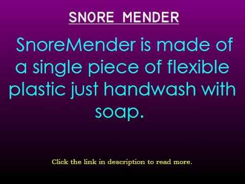 Snore mender - Must See!