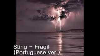 Watch Sting Fragil (Portuguese) video
