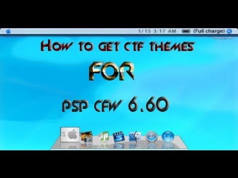How to get ctf themes on PSP CFW 6.60