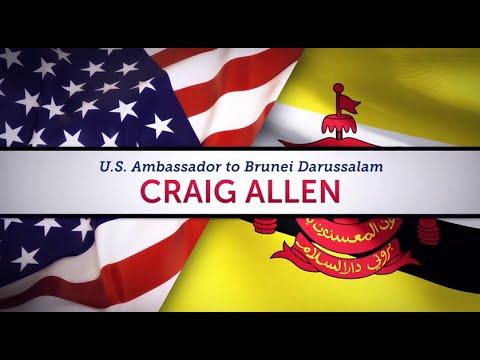 Meet Craig Allen, U.S. Ambassador to Brunei Darussalam