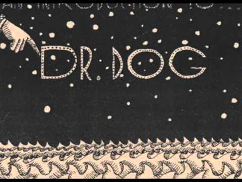Dr Dog - Heaven