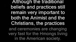 Hmong History - Traditions, Beliefs and Cultures Part 4a
