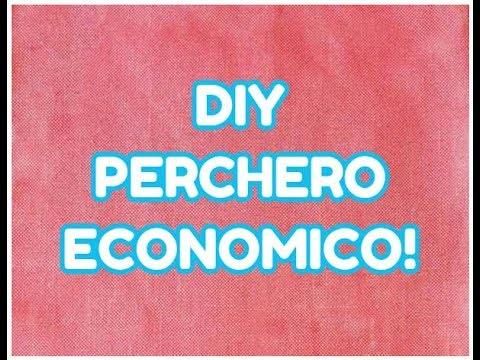 Como hacer perchero para ropa economico youtube for Percheros de pared leroy merlin