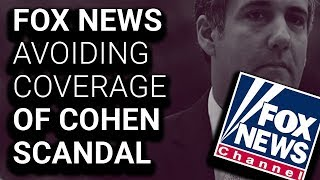 Primetime BLACKOUT on Fox News of BOMBSHELL Michael Cohen Payments