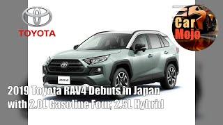 2019 Toyota RAV4 Debuts in Japan with 2.0L Gasoline Four, 2.5L Hybrid | CarMojo